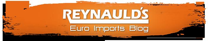 Reynaulds Euro Imports Blog